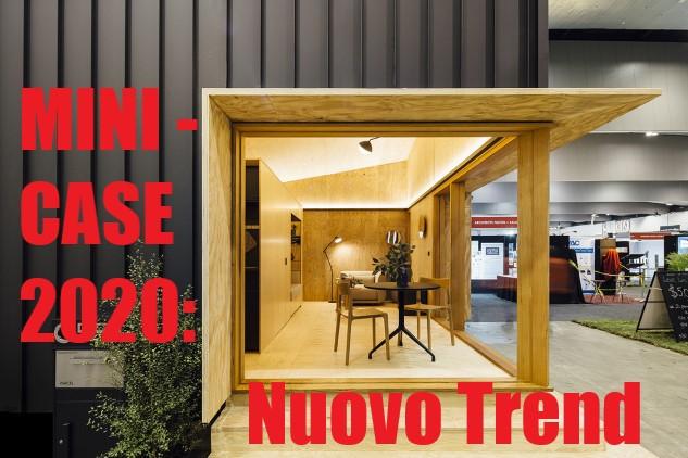Arrivano le Mini Case: nuovo trend per il Mercato Immobiliare 2020