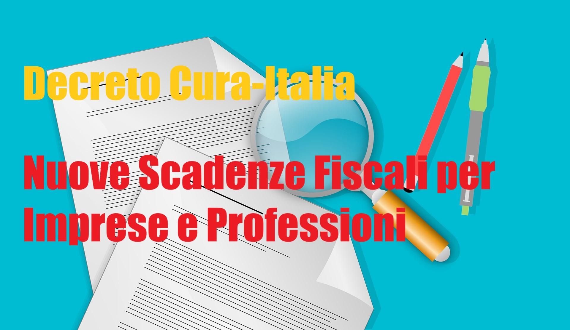Decreto Cura-Italia: nuove scadenze fiscali per Imprese e Professionisti