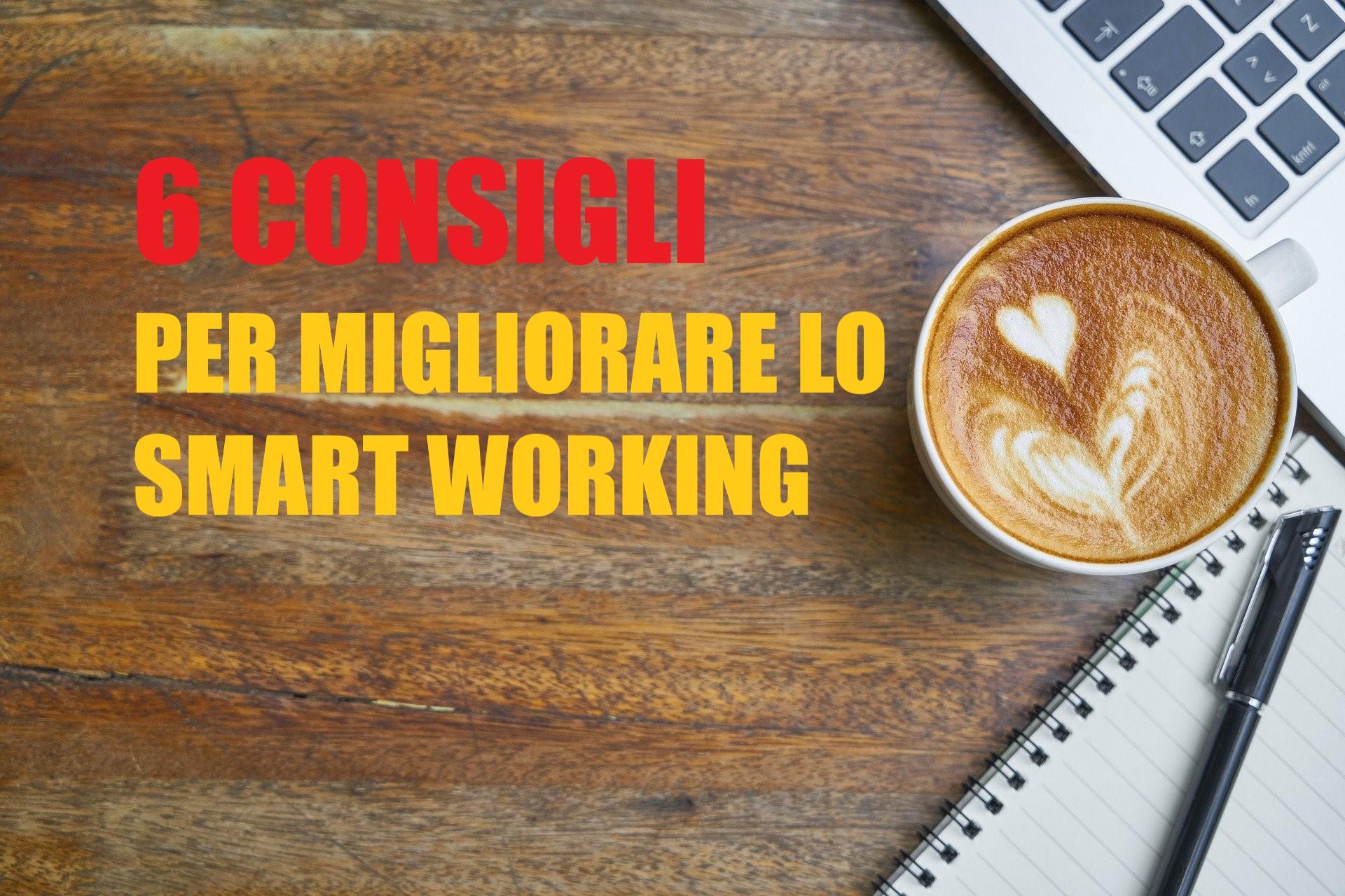 consigli migliorare smart working